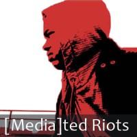 mediatedRiots_Thumb